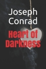 Heart of Darkness: New Edition - Heart of Darkness by Joseph Conrad Cover Image