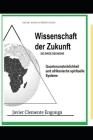 Aus Äquatorialguinea, die Wissenschaft der Zukunft: Die ewige Rückkehr: Quantenunsterblichkeit und afrikanische spirituelle Systeme Cover Image