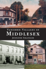 Vanished Villages of Middlesex Cover Image