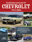 Standard Catalog of Chevrolet, 1912-2003: 90 Years of History, Photos, Technical Data and Pricing Cover Image