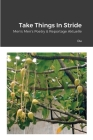 Take Things In Stride: Men's Men's Poetry & Reportage Aktuelle Cover Image