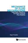 Mechanics of Fluid Deformations: Rigid Body Rotations and Plane Channel Flow Stability Cover Image