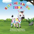 Riley the Rainbow Zebra Cover Image