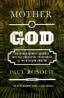 Mother of God: An Extraordinary Journey into the Uncharted Tributaries of the Western Amazon Cover Image