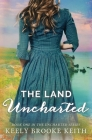 The Land Uncharted Cover Image