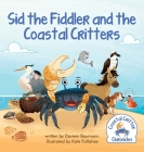 Sid the Fiddler and the Coastal Critters Cover Image