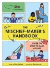 The Mischief Maker's Handbook Cover Image