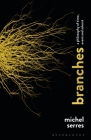 Branches: A Philosophy of Time, Event and Advent Cover Image