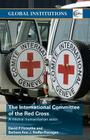 The International Committee of the Red Cross: A Neutral Humanitarian Actor Cover Image