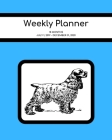 Weekly Planner: Cocker Spaniel; 18 months; July 1, 2019 - December 31, 2020; 8