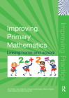 Improving Primary Mathematics: Linking Home and School (Improving Practice (Tlrp)) Cover Image