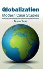 Globalization: Modern Case Studies Cover Image