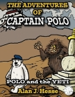 The Adventures of Captain Polo: Polo and the Yeti Cover Image