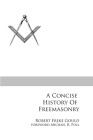 A Concise History of Freemasonry Cover Image