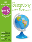 DK Workbooks: Geography Pre-K: Learn and Explore Cover Image