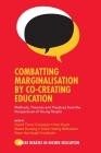 Combatting Marginalisation by Co-Creating Education: Methods, Theories and Practices from the Perspectives of Young People (Great Debates in Higher Education) Cover Image