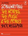 Songwriting: The Words, the Music and the Money [With CD (Audio) and DVD] Cover Image
