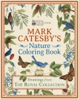 Mark Catesby's Nature Coloring Book: Drawings from the Royal Collection Cover Image