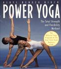 Power Yoga: The Total Strength and Flexibility Workout Cover Image