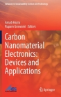 Carbon Nanomaterial Electronics: Devices and Applications Cover Image