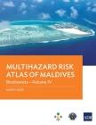 Multihazard Risk Atlas of Maldives: Biodiversity - Volume IV Cover Image