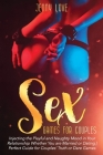 Sex Games for Couples: Injecting the Playful and Naughty Mood in Your Relationship Whether You are Married or Dating Perfect Guide for Couple Cover Image