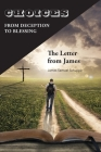Choices: From Deception to Blessing: The Letter From James Cover Image