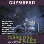 Guys Read: Terrifying Tales Lib/E (Guys Read Library of Great Reading #6) Cover Image