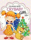 Cry Baby Coloring Book: Rude Swear Words Coloring Books Cover Image