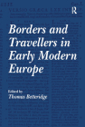 Borders and Travellers in Early Modern Europe Cover Image
