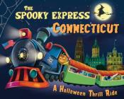 The Spooky Express Connecticut Cover Image