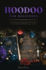 Hoodoo For Beginners Cover Image