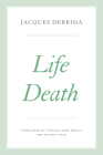 Life Death (The Seminars of Jacques Derrida) Cover Image
