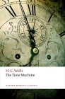 The Time Machine (Oxford World's Classics) Cover Image