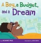 A Boy, a Budget, and a Dream Cover Image