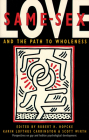 Same-Sex Love: And the Path to Wholeness Cover Image