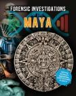 Forensic Investigations of the Maya Cover Image