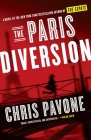 The Paris Diversion: A novel by the New York Times bestselling author of The Expats Cover Image
