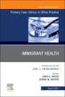 Immigrant Health, an Issue of Primary Care: Clinics in Office Practice, 48 (Clinics: Internal Medicine #48) Cover Image