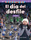 Diversión Y Juegos: El Día del Desfile: Longitud (Fun and Games: Day at the Parade: Length) (Mathematics Readers) Cover Image