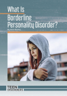 What Is Borderline Personality Disorder? Cover Image
