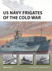 US Navy Frigates of the Cold War (New Vanguard) Cover Image