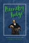 Barnaby Rudge: The Classic, Bestselling Charles Dickens Novel (Charles Dickens Classics #8) Cover Image