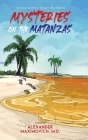 Mysteries on the Matanzas: Unexplained River Murders Cover Image