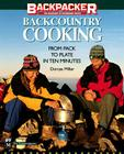 Backcountry Cooking: From Pack to Plate in Ten Minutes Cover Image