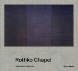 Rothko Chapel: An Oasis for Reflection Cover Image