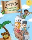 Pirate Potty Training Sticker Book: Positive Reinforcement Potty training book for kids Cover Image