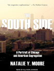 The South Side: A Portrait of Chicago and American Segregation Cover Image