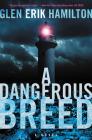 A Dangerous Breed: A Novel (Van Shaw Novels #5) Cover Image