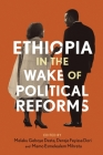 Ethiopia in the Wake of Political Reforms Cover Image